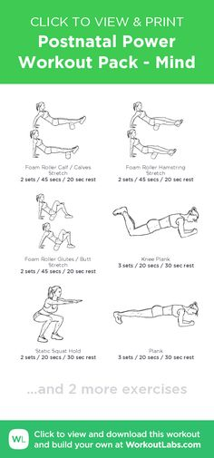Postnatal Power Workout Pack - Mind – click to view and print this illustrated exercise plan created with #WorkoutLabsFit