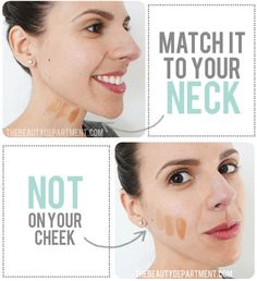 When looking for the right foundation color, test the foundation on your neck instead of on the back of your hand.