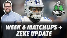 Fantasy Football 2017 - Week 6 Matchups, In-or-Out, Zeke Update - Ep. #457 - Fantasy FootBall Videos