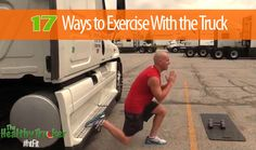 When you are taking a break from driving here are 17 Easy Ways to Exercise with your Truck! #maxxima