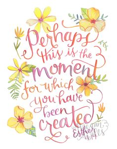 Esther 4:14 Perhaps this is the moment for which You have been Created by Makewells on etsy