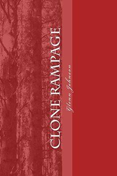 Clone Rampage, http://www.amazon.co.uk/dp/1475251610/ref=cm_sw_r_pi_awdl_RJHKwb1M6DT7K