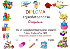 Diploma quédate en casa - 14 Modelos para imprimir Bilingual Education, Myla, Certificate, Art For Kids, Origami, Preschool, Projects To Try, Clip Art, Baby Shower