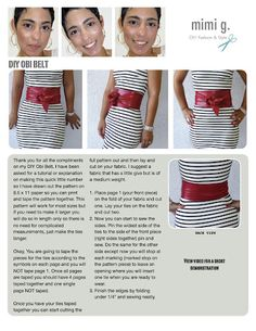 DIY Obi Belt Tutorial DIY Obi Belt Tutorial – mimi g. i hope you guys are having great weekend! I wanted to share a tutorial on how I made my obi belt so below you will find a printable pattern on x 11 paper that you can tape t… Diy Clothing, Sewing Clothes, Fashion Sewing, Diy Fashion, Workwear Fashion, Fashion Blogs, Petite Fashion, Fashion Fall, Style Fashion