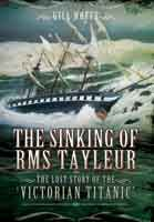 The Sinking of RMS Tayleur - The Lost Story of the #Victorian Titanic
