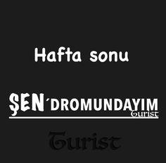 Hafta sonu ŞENdromundayım. Turist. ............ ... #mizah#gırgır#komik#şamata#iğne#komedi#şaka#sözler#espri#matrak#iğnelisöz#batar#güzelsöz
