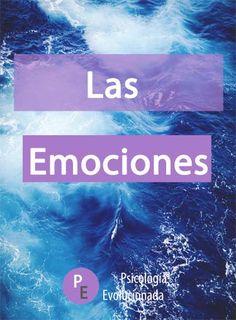 las emociones Mari Carmen Miravete psicologia evolucionada