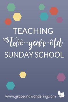 Teaching two year old sunday school