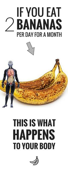 If you eat 2 bananas per day for a month, this is what happens to your body. The truth is that bananas are delicious super foods that provide your body with all the nutrients required for thriving.