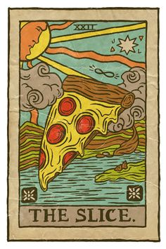 The Slice - awesome pizza tarot card art pizzas Pizza Kunst, Wallpapper Iphone, Yi King, Pizza Art, Pizza Pizza, Red Pizza, Slice Pizza, Pizza Life, Pizza Cheese