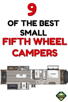 9 of the best small fifth wheel campers for If you are looking at purchasing a fifth wheel camper, find out the best small fifth wheel campers for sale, we've included floor plans too for you to check out. 5th Wheel Camper, Fifth Wheel Campers, Fifth Wheel Trailers, Rv Camping, Camping Stuff, Camping Survival, Family Camping, Glamping, Fifth Wheel Living