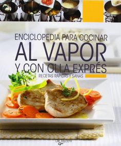 1000 images about recetas en olla express on pinterest for Cocinar al vapor