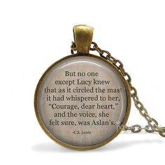 """Aslan Quote Necklace,""""Courage,dear heart,"""" Aslan Quote Necklace, Narnia Quote, Literary Jewelry-Custom Pendant Colors Available"""