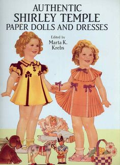 Do you remember this???? Authentic Shirley Temple Paper Dolls and Dresses