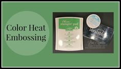 Quick Crafting Tip - Color Heat Embossing