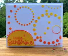 """""""Thanks Sunshine"""" Card 