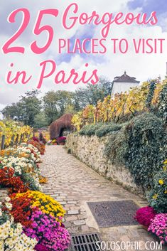 Gorgeous Places in Paris France. Inspiration for your French adventures in Europe. Montmartre locations, hidden vineyards, secret villages, cute cafés, picturesque museums and more!