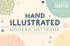 Hand Illustrated Dot Patterns by We Wander Creative on @creativemarket