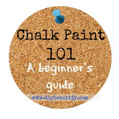 Chalk Paint 101 A Beginner's Guide to Chalk Paint and the Companies that Make it...plus a DIY Recipe! www.diybeautify.com