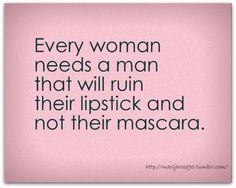 Every woman needs . . .