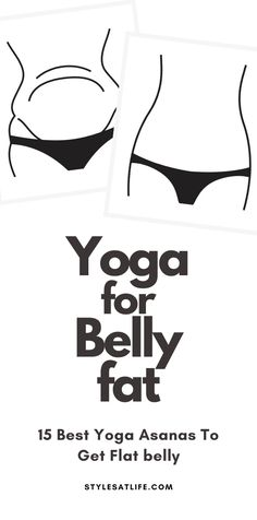 """While Performing yoga to lose belly fat, individuals can experience inner peace, as well as stay in shape. Time to increase your confidence and reduce unwanted """"baggage"""" in your life! #bellyfat #yogaforbellyfat"""
