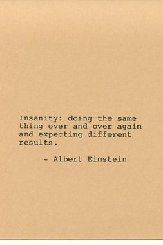 Albert Einstein Quote Made on Typewriter Quote Art - Insanity: doing the same…