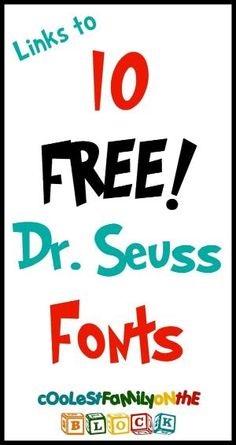 Links to 10 FREE Dr. Seuss fonts perfect for any Dr. Seuss project, craft, printable, birthday party, baby shower, or school classroom. #drseuss #fonts by susana