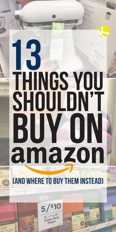 13 Things You Shouldn't Buy on Amazon (and Where to Buy Them Instead)
