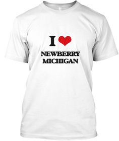 I Love Newberry Michigan White T-Shirt Front - This is the perfect gift for someone who loves Newberry. Thank you for visiting my page (Related terms: I love,I love Newberry Michigan,I Love NEWBERRY Michigan,NEWBERRY,Luce,NEWBERRY travel,Michigan,NEWB ...)