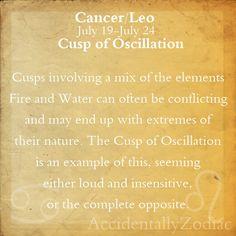 Cancer/Leo Cusp Part 1