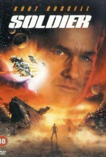 Soldier (1998) - 3/5 surprised it's not an 80's movie.