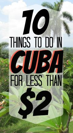 10 Things to Do in Havana for Less than Two Dollars!