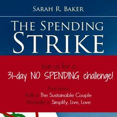 January Spending Strike Challenge - who can go a whole month without spending much money? Join me in my quest to do just that!!