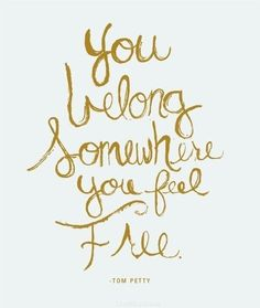 somewhere you feel free life quotes quotes music quote life quote free song lyrics rock and roll