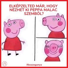 Have you ever wondered how Peppa Pig from the front . Have you ever wondered how Peppa Pig from the front . Peppa Pig Funny, Peppa Pig Memes, Really Funny Memes, Stupid Funny Memes, Hilarious, Funny Humor, Funny Photos, Best Funny Pictures, Sticker Printable