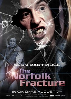 Alan Partridge - The Norfolk Fracture