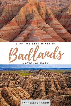 Badlands National Park is a rugged and unique landscape best explored on foot. Here are 9 of our favorite and best hikes in Badlands National Park.