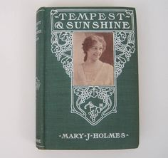 Tempest and Sunshine Mary J Holmes First Novel 1854 Donohue HC