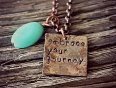 Embrace Your Journey Necklace, Inspirational Necklace, Spiritual Jewelry, Sobriety Jewelry, Hand Stamped Jewelry