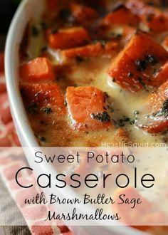 Sweet Potato Casserole with Brown Butter Sage Marshmallow Sauce - Holistic Squid