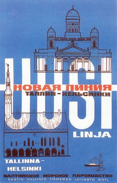 """Biliangual (Finnish/Russian) advertisement poster for the re-opening of the Helsinki-Tallinn ferry line, 1966.  Text: """"New Line: Tallinn-Helsinki"""" (in both languages).  (Apologies for the poor scan)."""