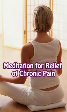 #Meditation for #Relief of #ChronicPain