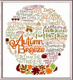 Embroidery Stitches Patterns Lets Breeze into Autumn - 'Words' cross stitch pattern designed by Ursula Michael. - Let's Breeze into Autumn cross stitch pattern. Another fun pattern in our 'Words' series. Cross Stitching, Cross Stitch Embroidery, Embroidery Patterns, Hand Embroidery, Beginner Embroidery, Learn Embroidery, Modern Embroidery, Floral Embroidery, Cross Stitch Designs