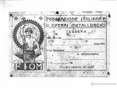 Tessera di appartenenza alla Federazione italiana operai metallurgici - 1920 (ARCHIVIO CENTRALE DELLO STATO, Mostra della Rivoluzione Fascista, Archivio fotografico, Album 45, negativo 6581)
