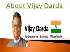About Vijay Darda by vijaydarda via authorSTREAM