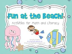 You will find 17 fun activities for your kiddos in this beachy/summer theme packet!Included are the following activities for:Literacy -Fish...