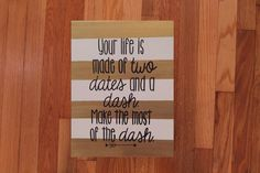 """Quote Canvas/ """"Make the most of the dash""""/ 11""""x14"""" by PennellPieces on Etsy"""
