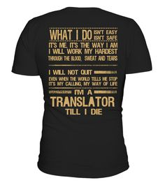 """# TRANSLATOR .  TRANSLATOR-- LIMITED EDITION !!!The perfect hoodie and tee for you !HOW TO ORDER:1. Select the style and color you want:T-Shirt / Hoodie / Long Sleeve2. Click """"Buy it now""""3. Select size and quantity4. Enter shipping and billing information5. Done! Simple as that!TIPS: Buy 2 or more to save on shipping cost!Guaranteed safe and secure checkout via:Paypal 
