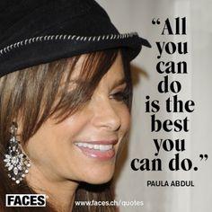 Paula Abdul Quote