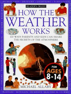 How the weather works (How It Works) by Michael Allaby http://www.amazon.com/dp/089577612X/ref=cm_sw_r_pi_dp_a5cNtb19H4XHMGX6